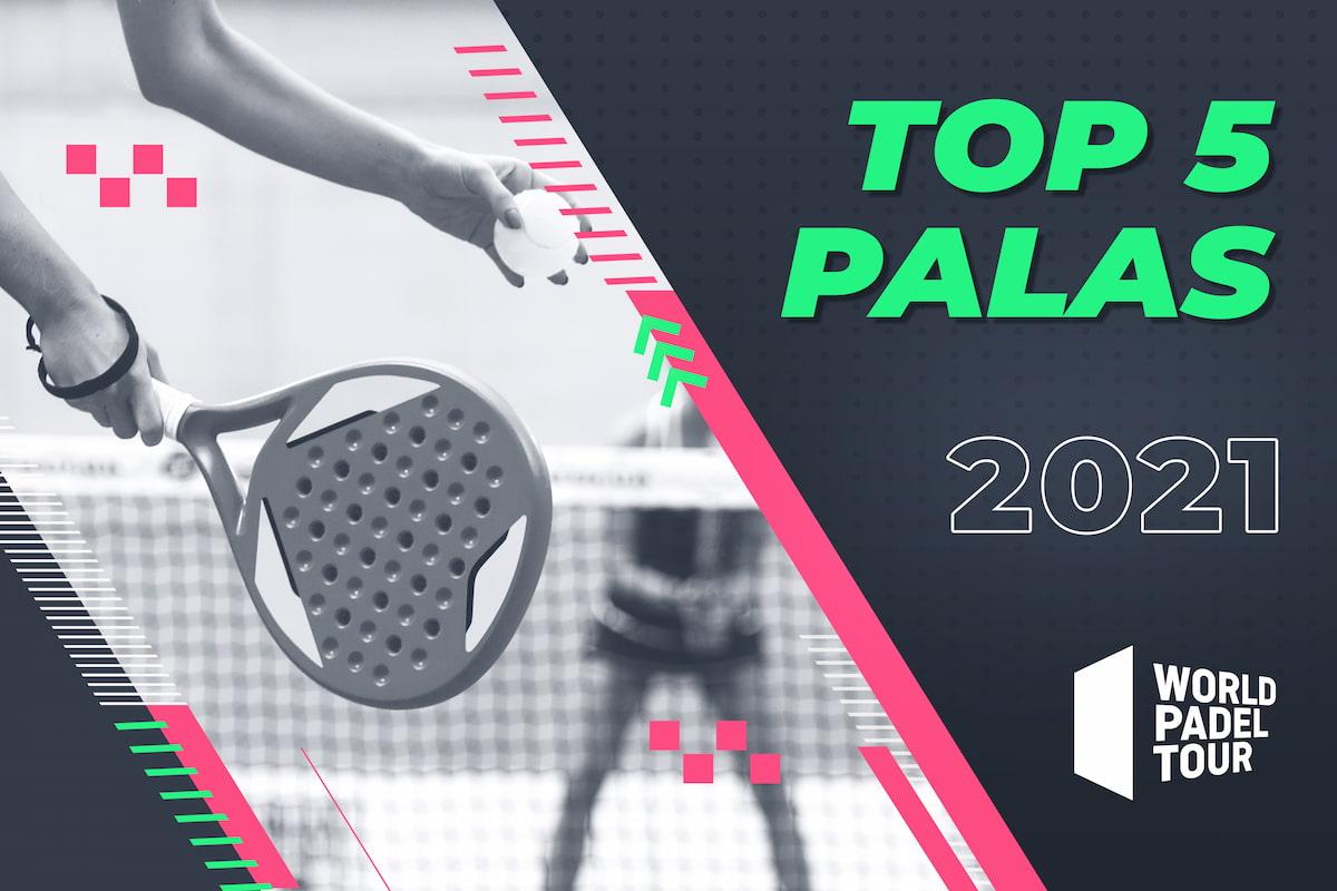 top 5 palas world padel tour 2021